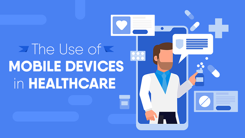 The Use of Mobile Devices in Healthcare