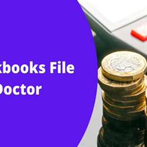 Quickbooks File Doctor: How To Resolve Quickbooks error