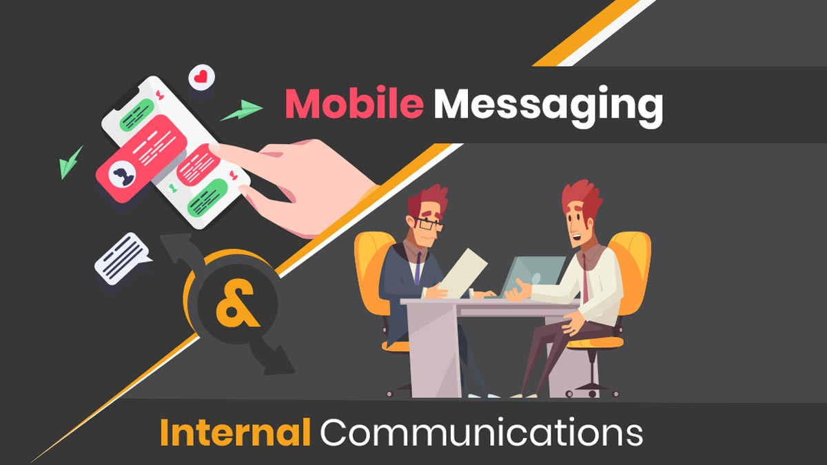 10 Reasons to Use Mobile Messaging for Internal Communications